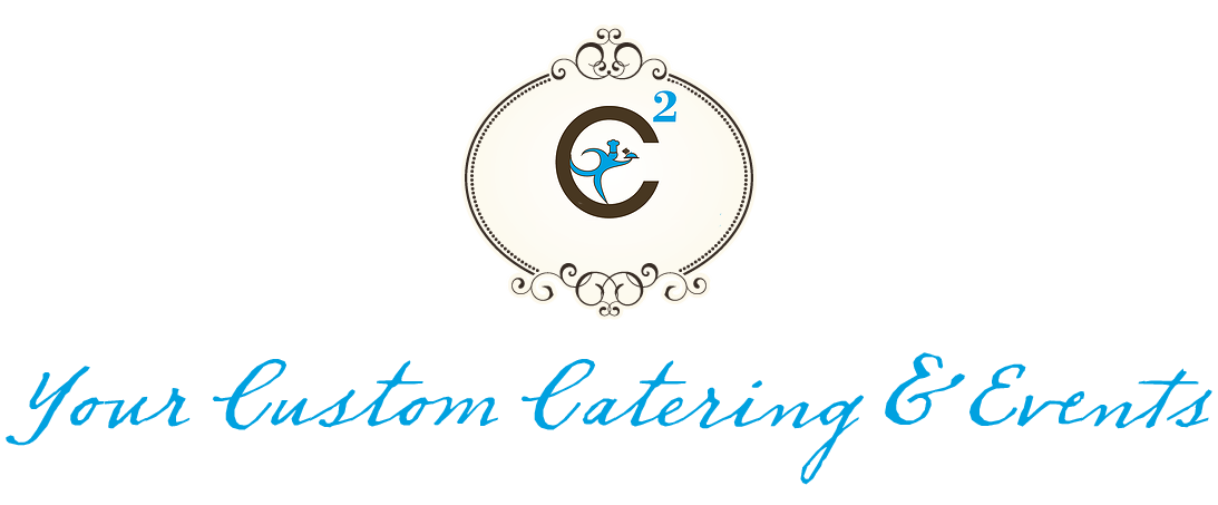 Your Custom Catering & Events